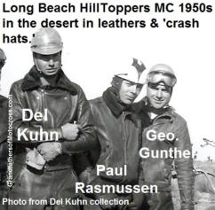 1950 c. Hilltoppers Del Kuhn in leathers, Paul Rasmussen & George Gunther ready to race