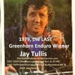 1979 Greenhorn winner Jay Tullis, the LAST Greenhorn enduro