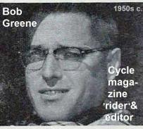 77- Cycle magazine 1953 Bob Greene, editor & writer & rode some races, Kuhn says good guy