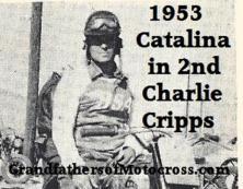 Cripps, Charlie 1953 Catalina 2nd place & 1954 Catalina lightwt. class