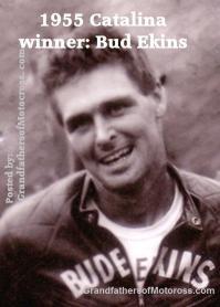 Ekins, Bud (AMA) 1955 Catalina winner