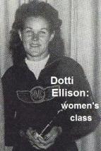Ellison, Dottie 1948 Greenhorn Women's Class, Kuhn knew Dot & her husband, nice couple