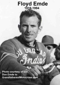 Emde, Floyd (AMA) 1948 won Daytona 200, Del Kuhn highly respected Emde & said, all around good guy