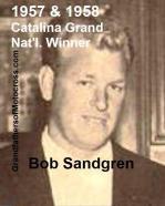 Sandgren, Bob 1957 & 1958 Catalina winner