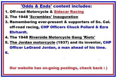 00 Odds & Ends web pg. Sidecar, Scrambles, CHP officers, Riverside Riots, Jordan motorcycle