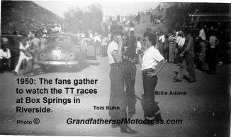 1950 4-2 a10b Box Springs TT, in Riverside Toni & Ralph's wife Billie Adams