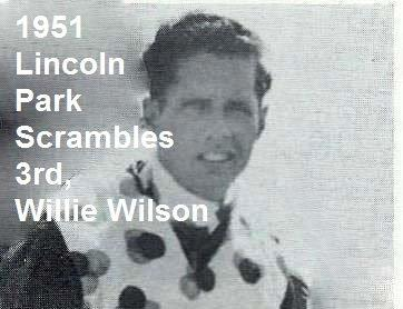 1951 L10c Lincoln Park Scrambles, 3rd place Willie Wilson