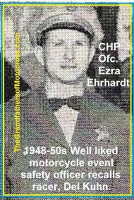 1953 5-0p5 well liked, CHP ofc. Ezra Ehrhardt safety ofc. for races