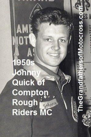 Johnny Quick, Compton Rough Riders