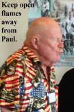 Keep flame away from Paul