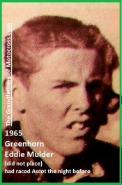 1965 b10 Greenhorn Eddie Mulder did not place c. 1961