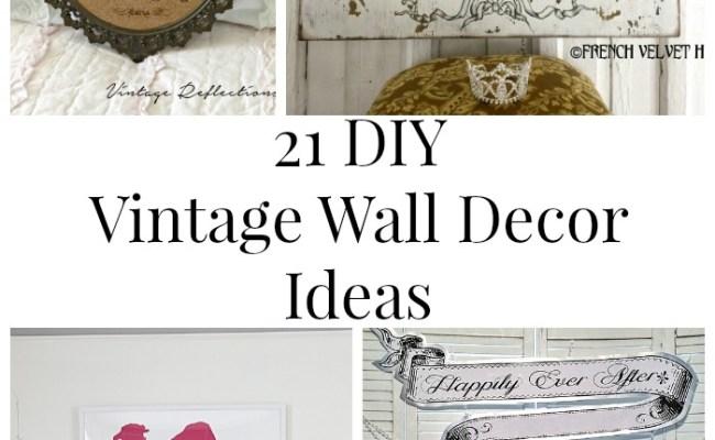 21 Diy Vintage Wall Decor Ideas The Graphics Fairy