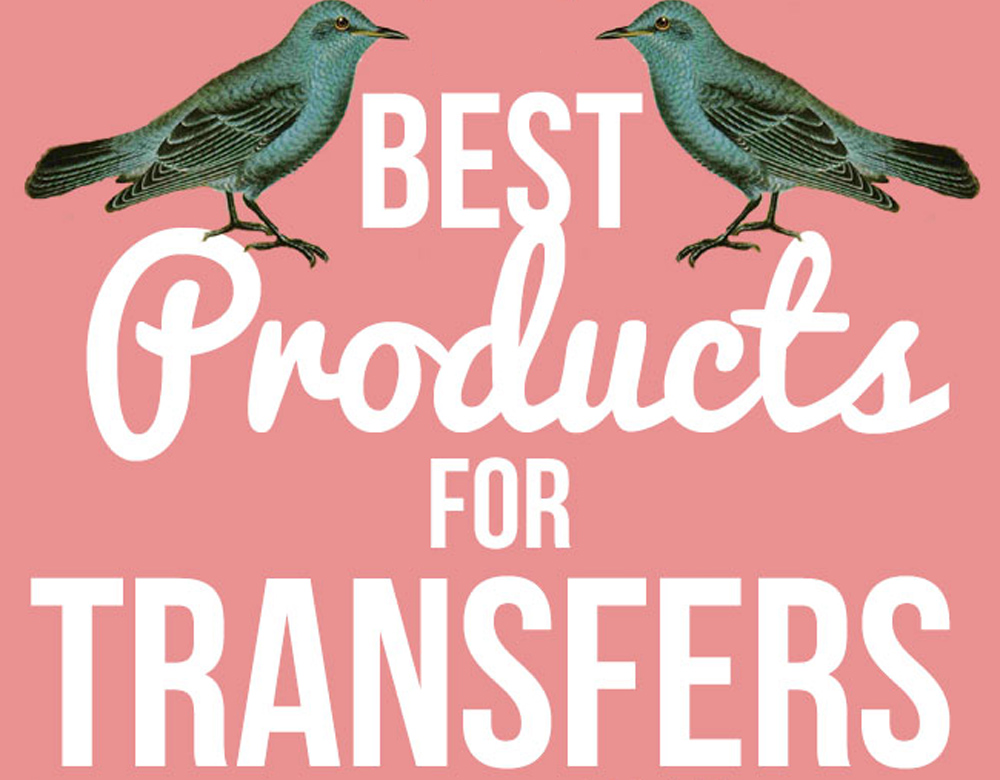 Best Products For Image Or Photo Transfers The Graphics