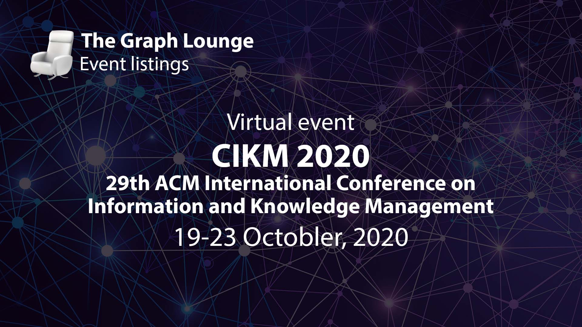 29th ACM International Conference on Information and Knowledge Management (CIKM2020)