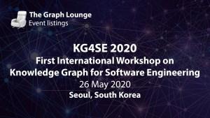 KG4SE 2020 (First International Workshop on Knowledge Graph for Software Engineering)