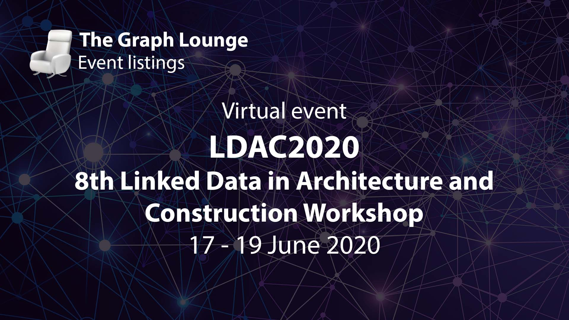 LDAC2020 (8th Linked Data in Architecture and Construction Workshop)
