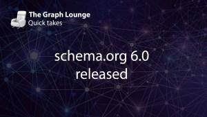 schema.org 6.0 released