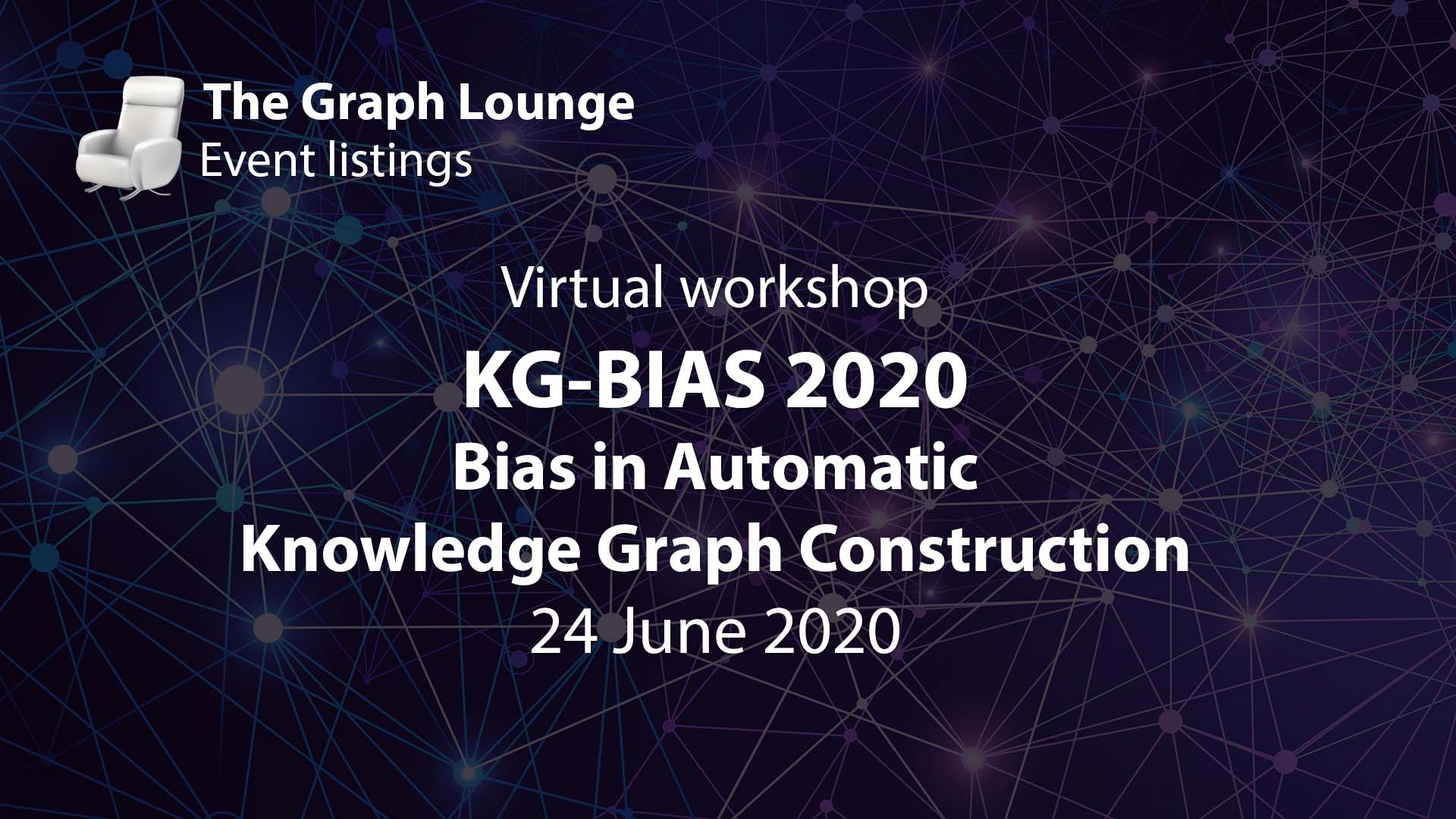 KG-BIAS 2020 (Bias in Automatic Knowledge Graph Construction)