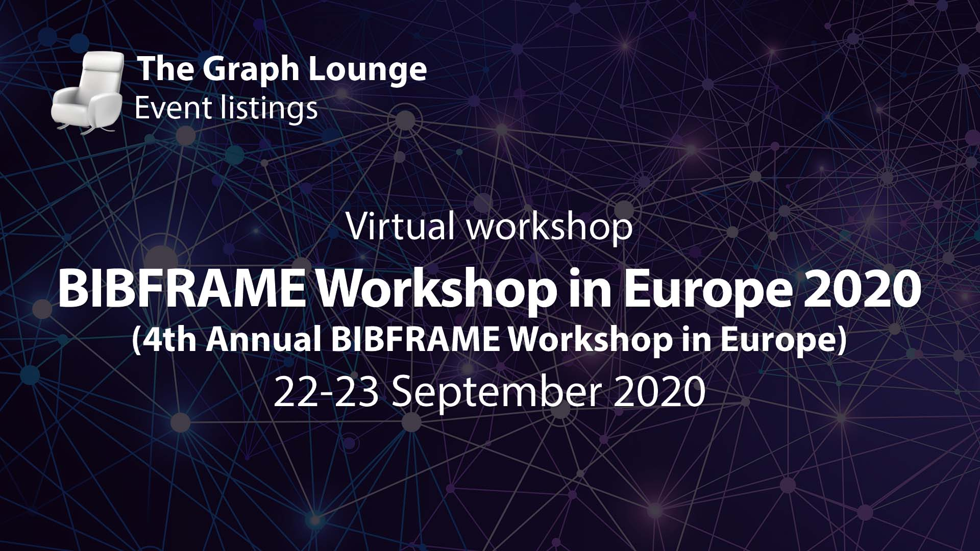 BIBFRAME Workshop in Europe 2020 (4th Annu­al BIBFRAME Works­hop in Euro­pe)