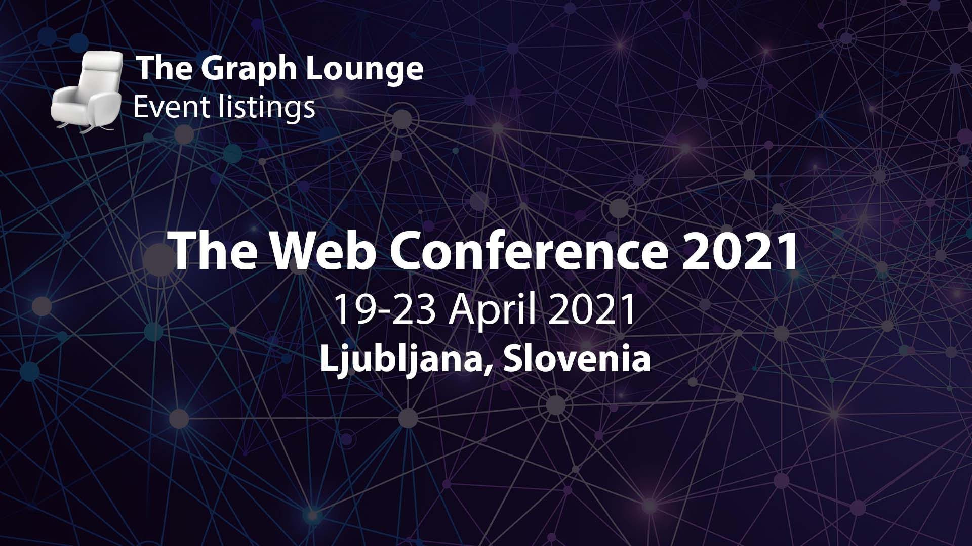The Web Conference 2021 (WWW Conference 2021)