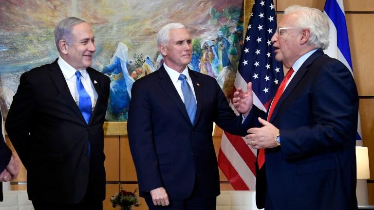 Trump David Friedman Israel Netanyahu
