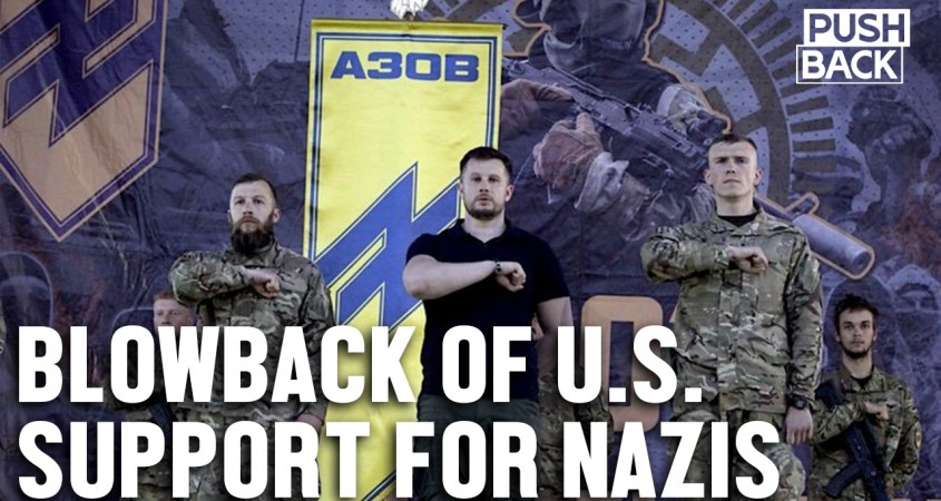 blowback us support nazis Ukraine