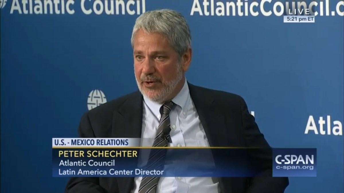 Peter Schechter Atlantic Council Latin America Center