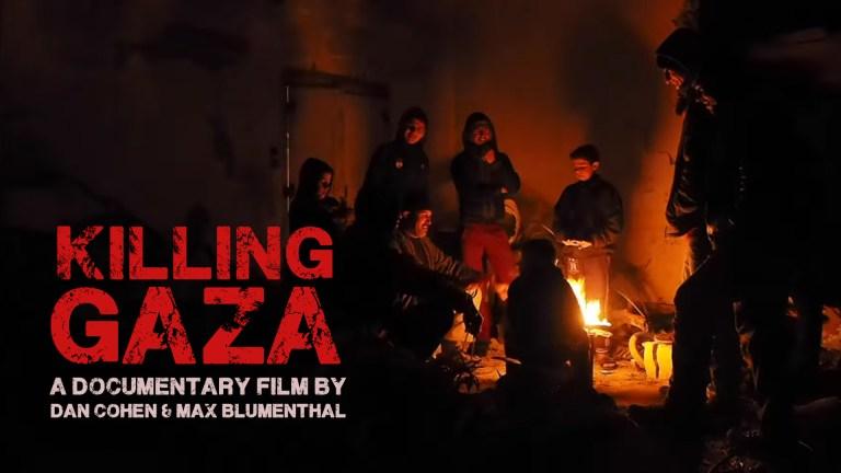 Killing Gaza documentary Max Blumenthal Dan Cohen