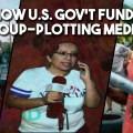 US govt funds coup media