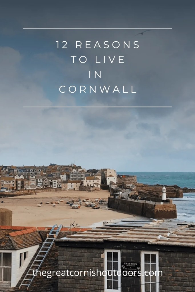 pinterest pin for 12 reasons to live in Cornwall from The Great Cornish outdoors