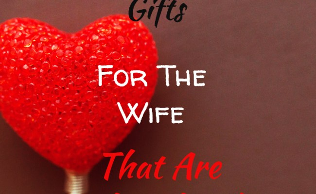 Valentine S Day Gifts For The Wife That Are Thoughtful