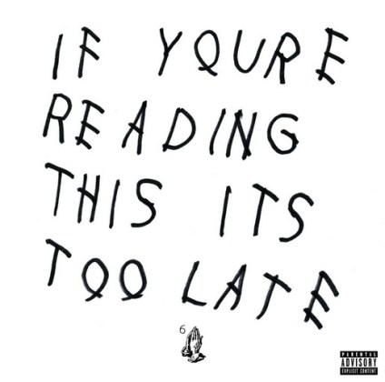 If You're Reading This It's Too Late (Cash Money)
