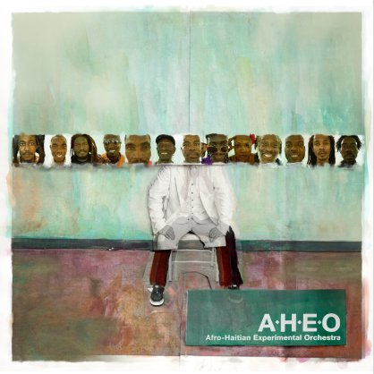 Afro-Haitian Experimental Orchestra (Glitterbeat Records)