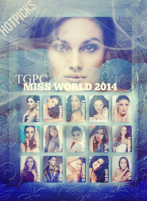 MISS WORLD 2014~ HOTPICK