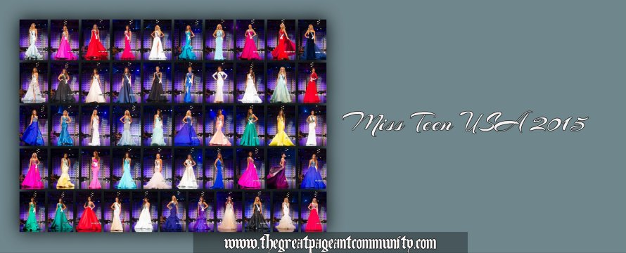 Miss Teen USA 2015 Preliminary Evening Gown Competition