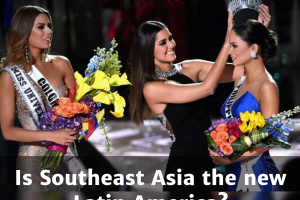 Is South-East Asia the new Latin America at Miss Universe?