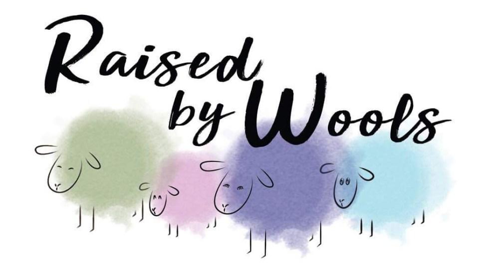 Raised by Wools