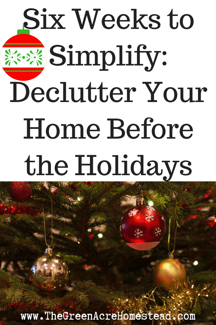 Six Weeks to Simplify_ Declutter Your Home Before the Holidays (2)