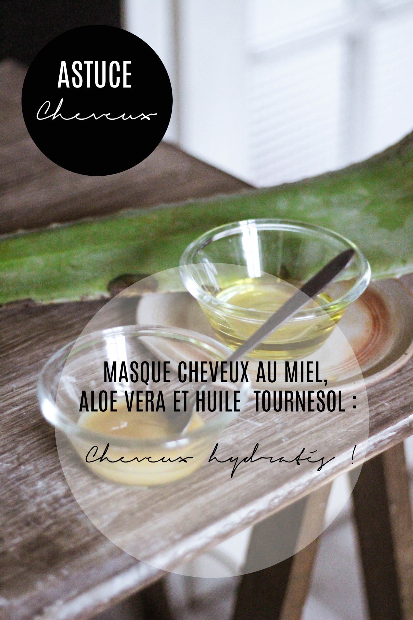 MASQUE CHEVEUX AU MIEL, ALOE VERA ET HUILE DE TOURNESOL : Cheveux hydratés !