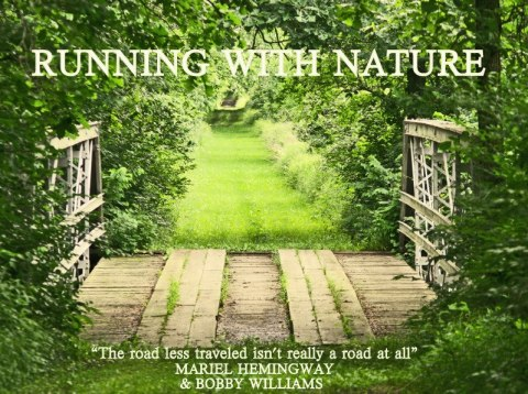 running with nature by mariel hemingway quote