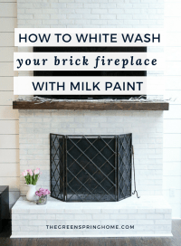 How To Whitewash Your Brick Fireplace with Milk Paint ...