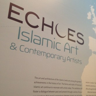 Echoes: Islamic Art & Contemporary Artists