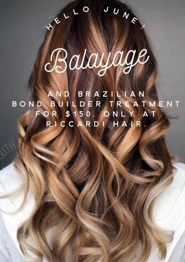Riccardi Hair Balayage and Brazilian Bond Builder Specials!