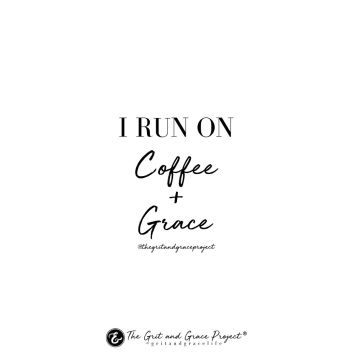 Coffee and grace board funny