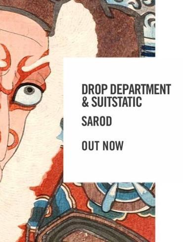 drop department suitstaic sarod sosumi