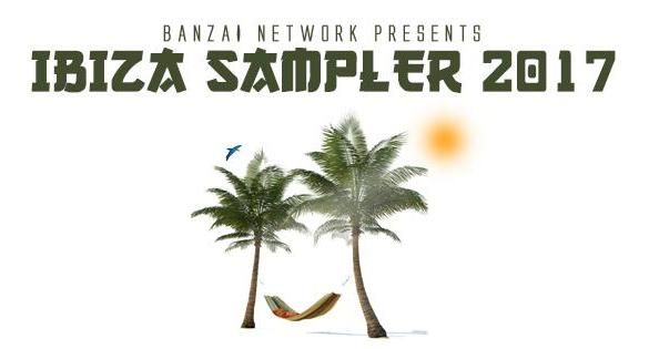 Erick T Muito Banzai Network Ibiza Sampler