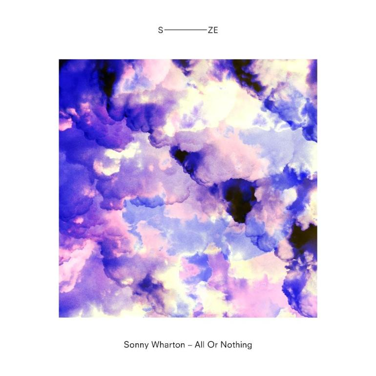 Sonny Wharton All Or Nothing Steve Angello SIZE Records