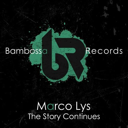 Marco Lys The Story Continues Bambossa Armada