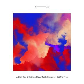 Kuaigon David Tuck Adrien Rux Bedmar Set Me Free SIZE Records