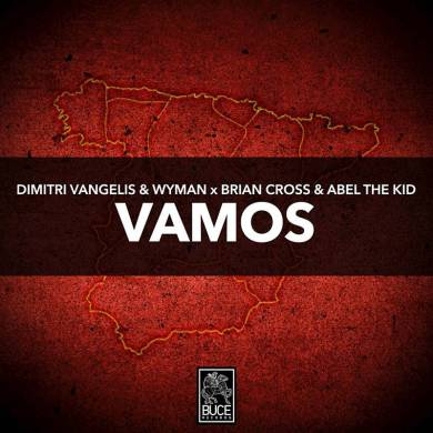 Dimitri Vangelis and Wyman Brian Cross Abel The Kid Vamos Buce Records